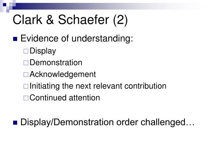 Clark & Schaefer (2)