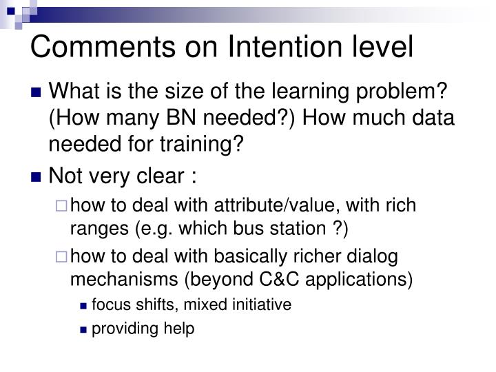 Comments on Intention level