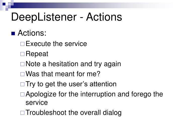 DeepListener - Actions