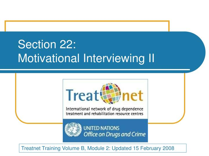 section 22 motivational interviewing ii n.