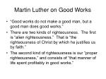martin luther on good works