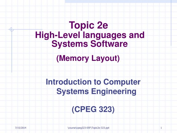 topic 2e high level languages and systems software n.