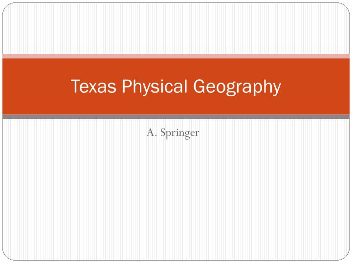 Texas physical geography