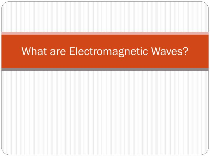 what are electromagnetic waves n.