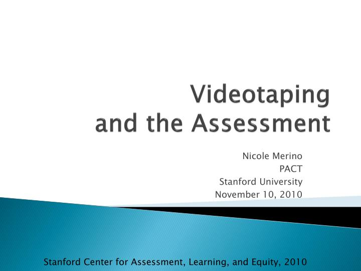 videotaping and the assessment n.