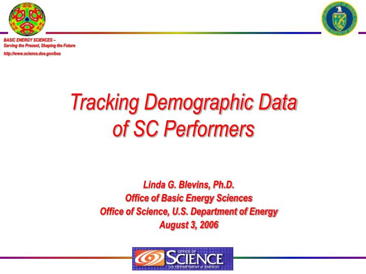 tracking demographic data of sc performers n.