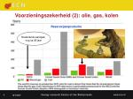 voorzieningszekerheid 2 olie gas kolen
