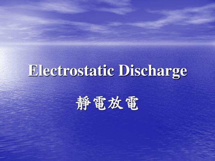 electrostatic discharge n.