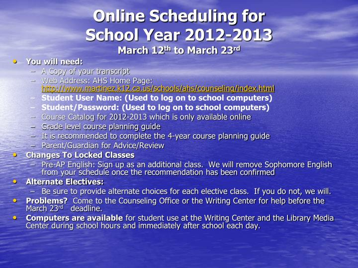 Online Scheduling for