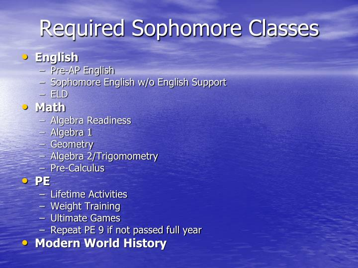 Required sophomore classes