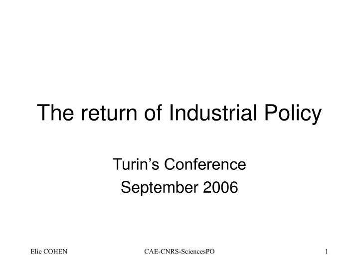 the return of industrial policy n.