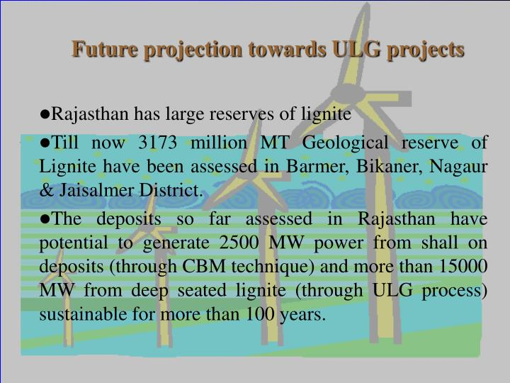 Future projection towards ULG projects