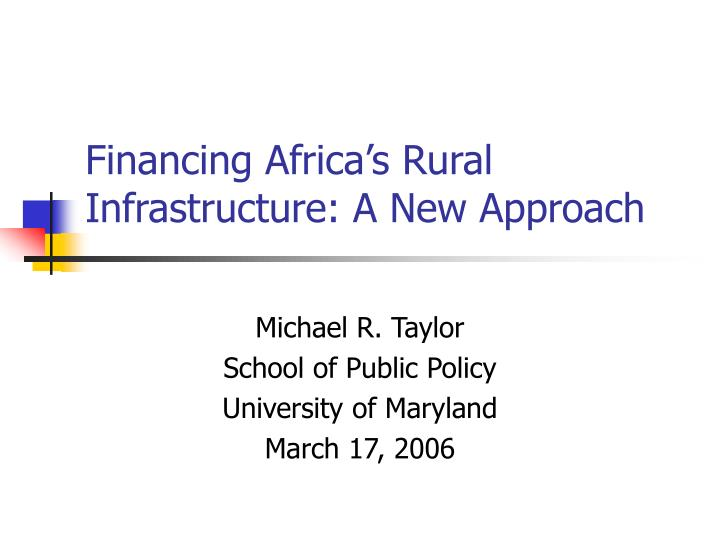financing africa s rural infrastructure a new approach n.