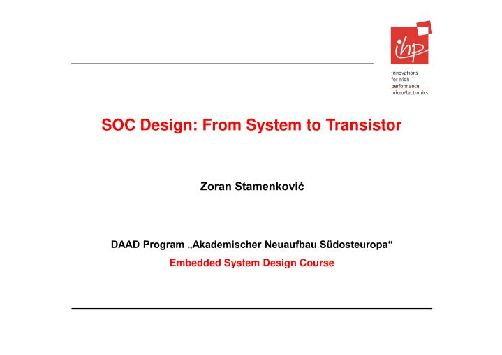 soc design from system to transistor n.