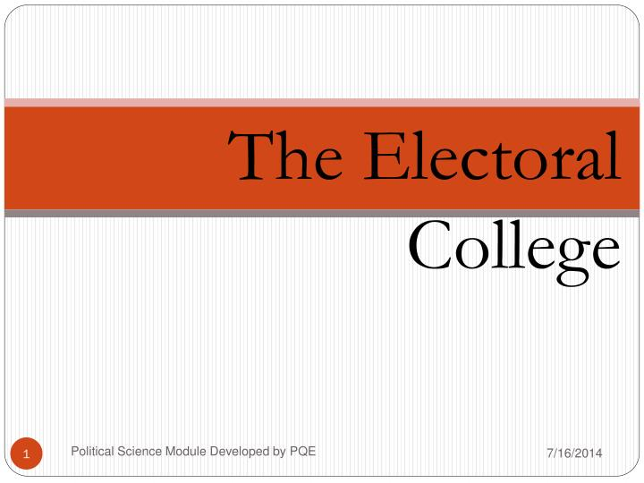 an introduction to the analysis of the electoral college in todays society