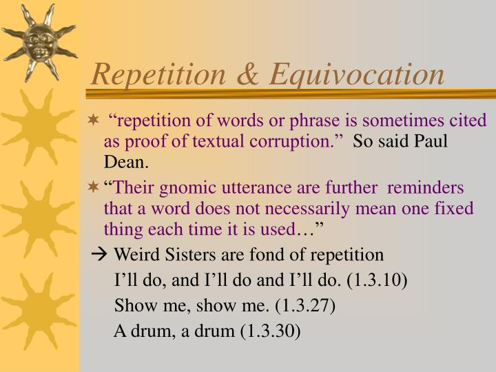 Repetition & Equivocation