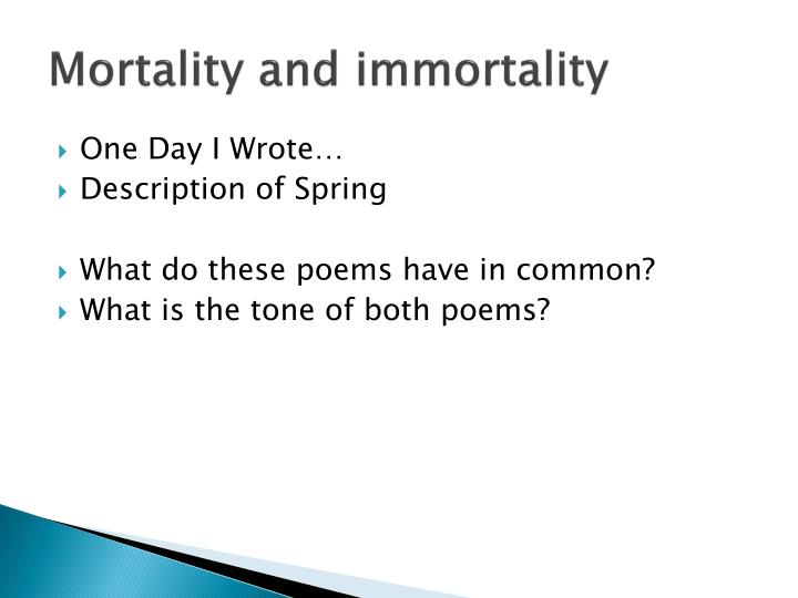 Mortality and immortality