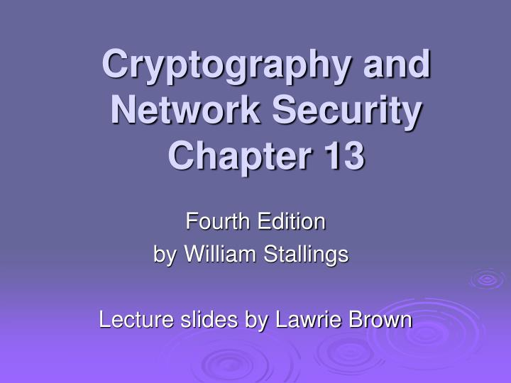 cryptography and network security chapter 13 n.