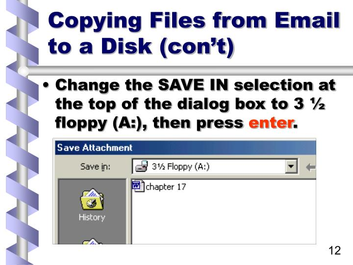 Copying Files from Email to a Disk (con't)