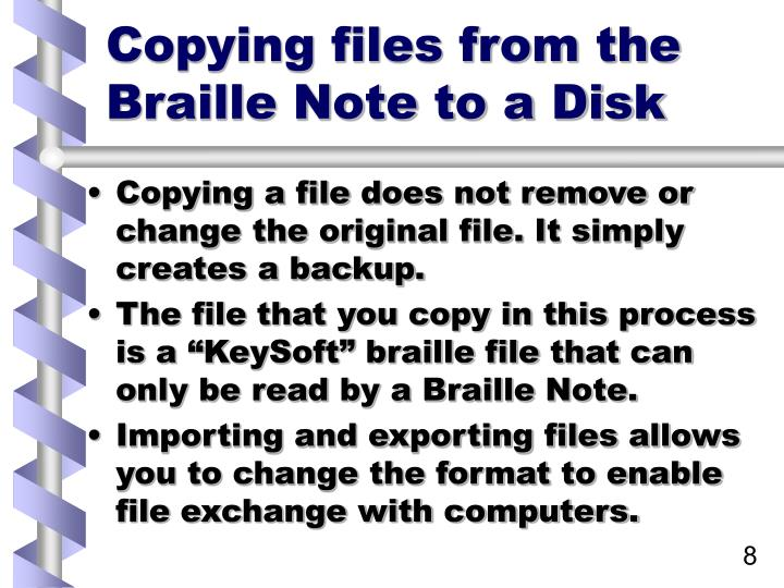 Copying files from the Braille Note to a Disk