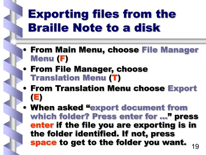 Exporting files from the Braille Note to a disk