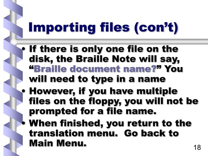 Importing files (con't)