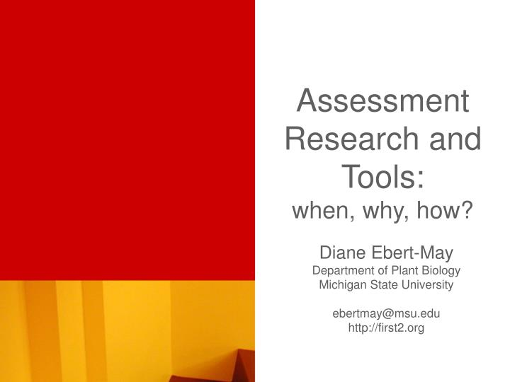 assessment research and tools when why how