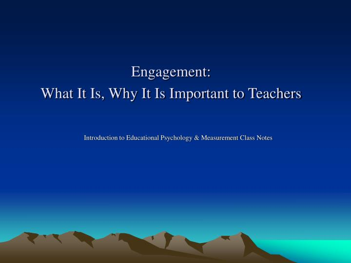 engagement what it is why it is important to teachers n.