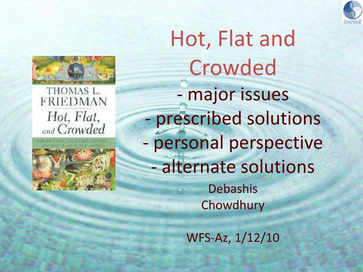 hot flat and crowded major issues prescribed solutions personal perspective alternate solutions n.