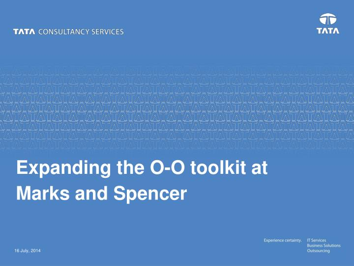 expanding the o o toolkit at marks and spencer n.