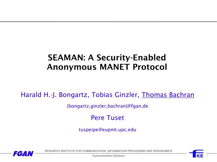 seaman a security enabled anonymous manet protocol n.
