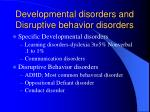 developmental disorders and disruptive behavior disorders