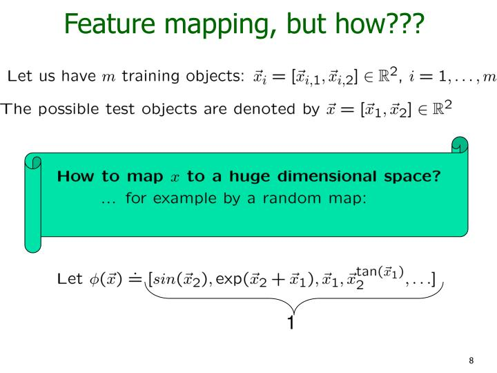 Feature mapping, but how???