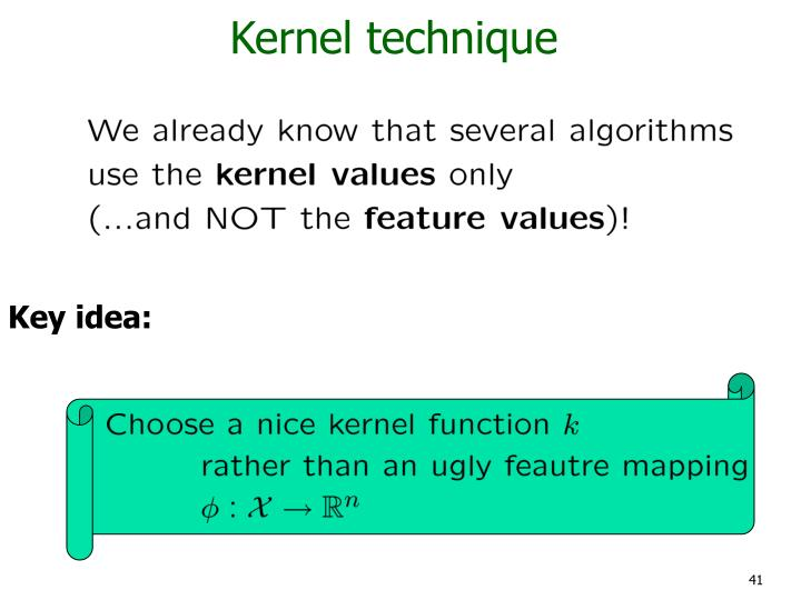 Kernel technique