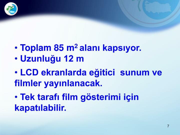 Toplam 85 m