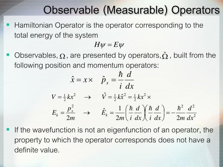 Observable (Measurable) Operators