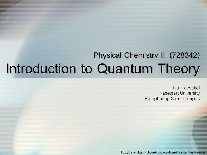 Physical chemistry iii 728342 introduction to quantum theory