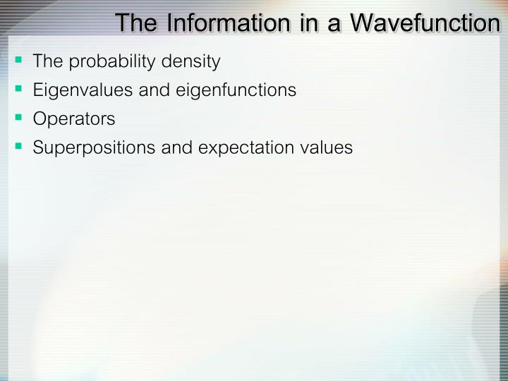 The Information in a Wavefunction