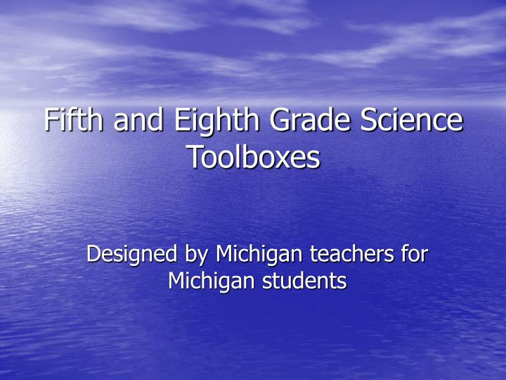 fifth and eighth grade science toolboxes n.