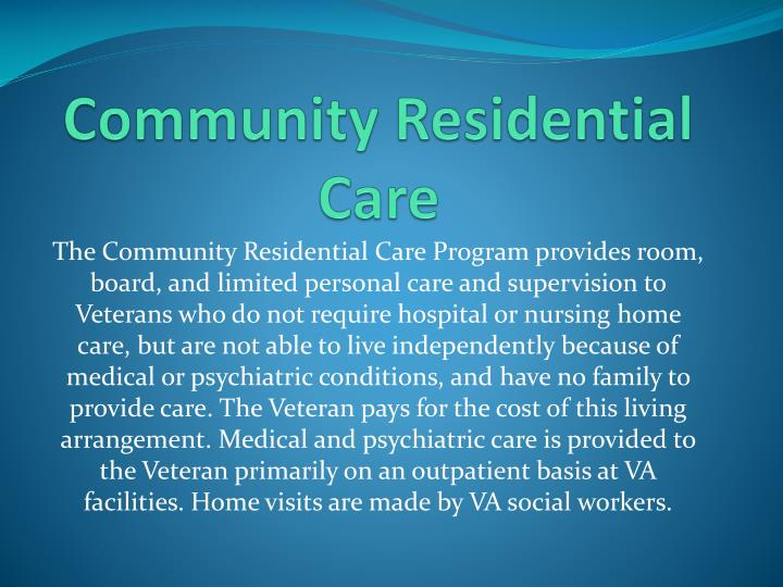Community Residential Care
