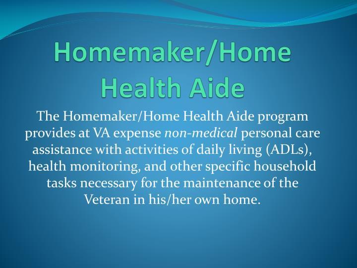 Homemaker/Home Health Aide