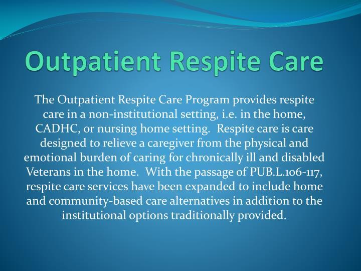 Outpatient Respite Care