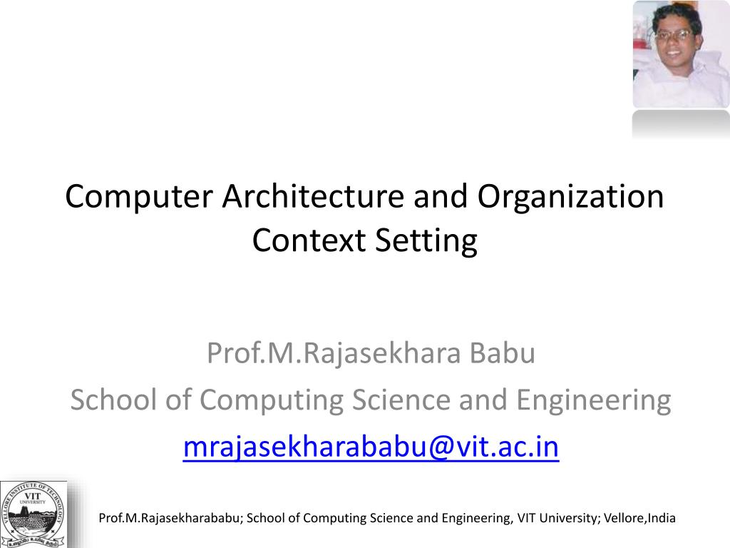 Ppt Computer Architecture And Organization Context Setting Of Systems Arithmetic N