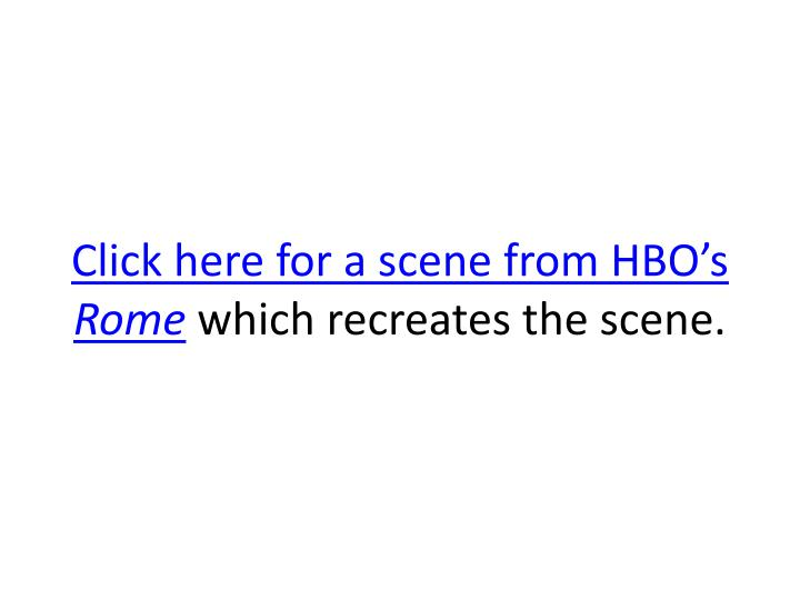 Click here for a scene from HBO's