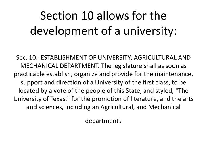 Section 10 allows for the development of a university: