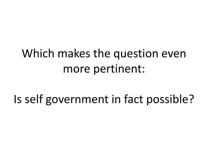 Which makes the question even more pertinent: