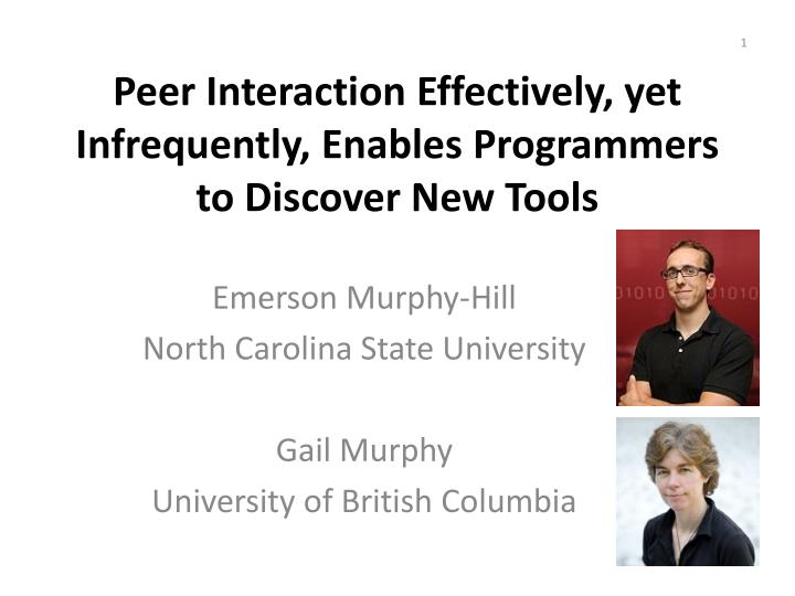 peer interaction effectively yet infrequently enables programmers to discover new tools n.