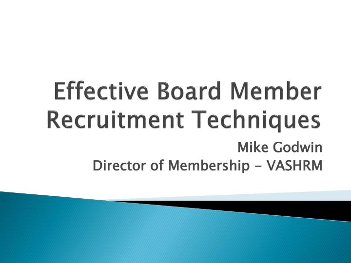 effective board member recruitment techniques n.