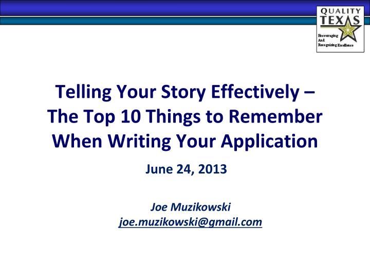 telling your story effectively the top 10 things to remember when writing your application n.