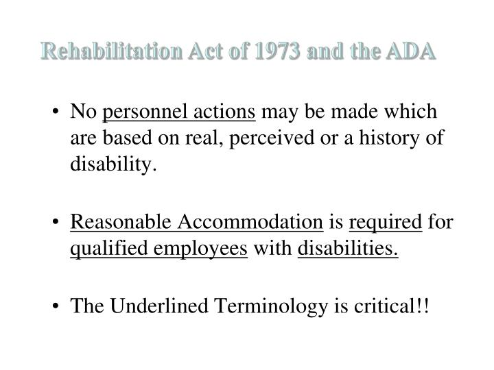 Rehabilitation Act of 1973 and the ADA